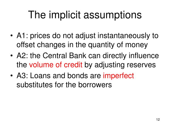 The implicit assumptions