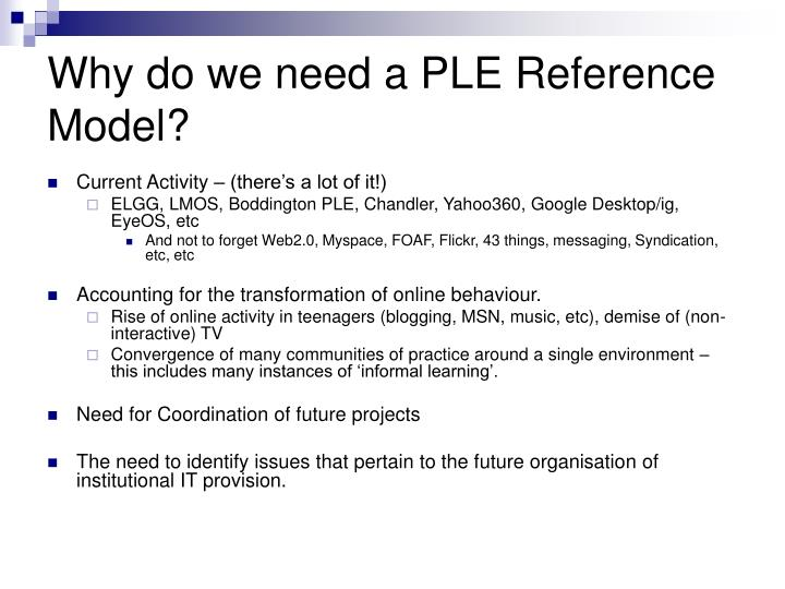 Why do we need a PLE Reference Model?