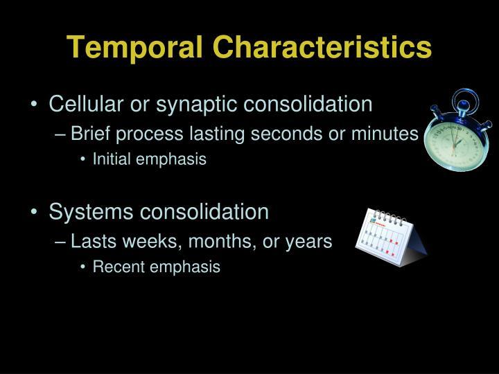 Temporal Characteristics