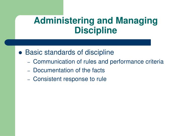 Administering and Managing Discipline