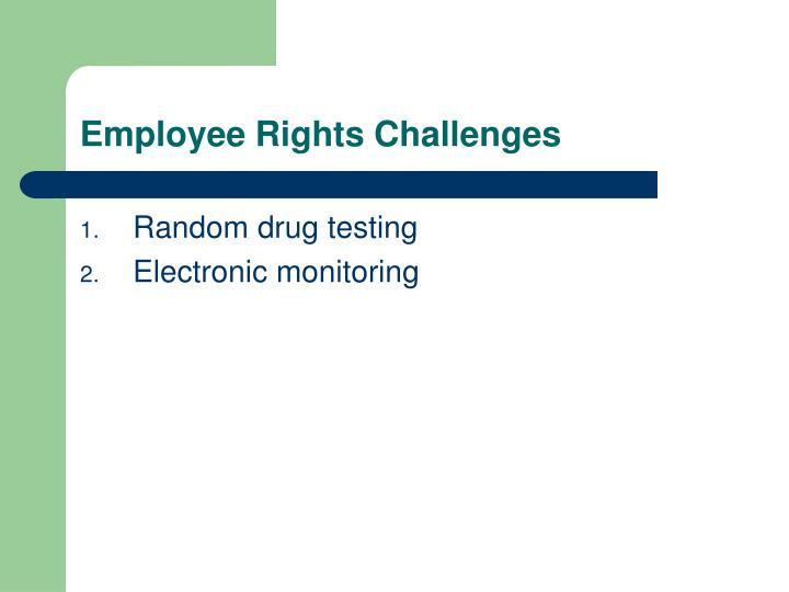 Employee Rights Challenges