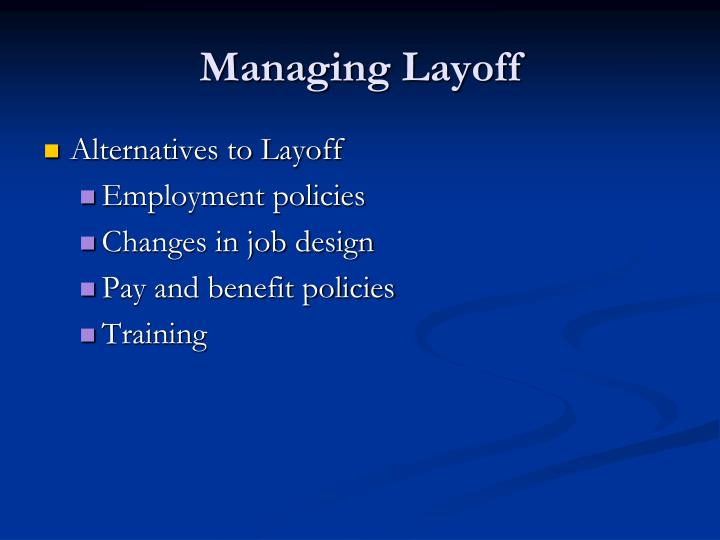 Managing Layoff