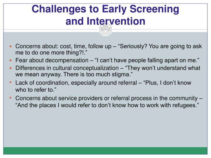 Challenges to Early Screening