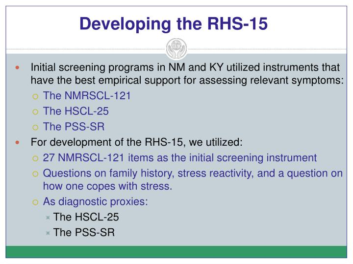Developing the RHS-15