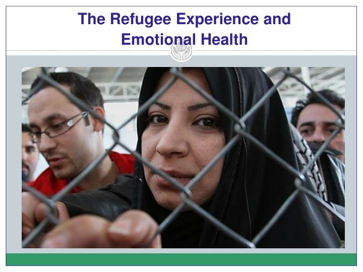 The Refugee Experience and