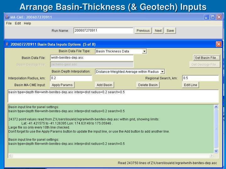 Arrange Basin-Thickness (& Geotech) Inputs