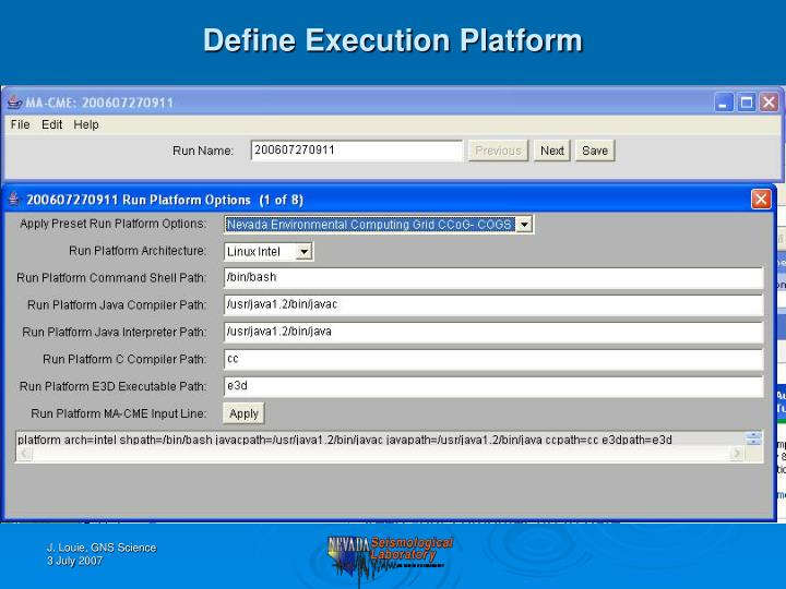 Define Execution Platform