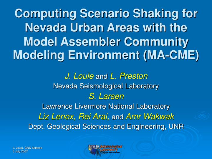 Computing Scenario Shaking for Nevada Urban Areas with the Model Assembler Community Modeling Environment (MA-CME)