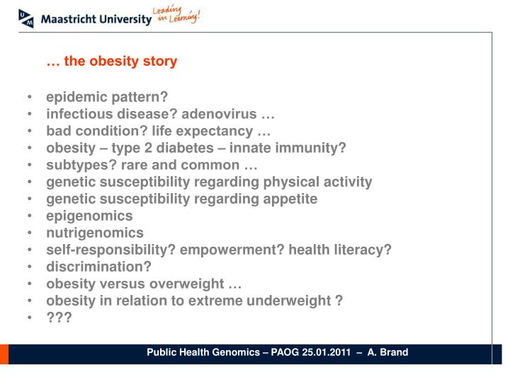 … the obesity story