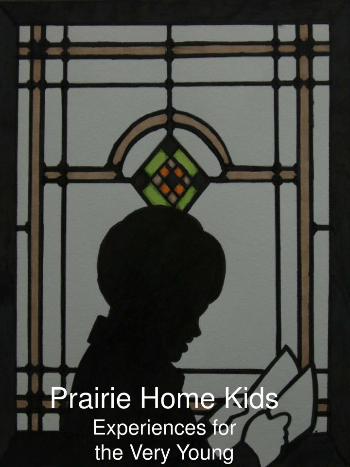 prairie home kids experiences for the very young