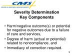 severity determination key components