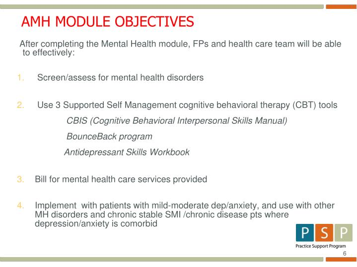 After completing the Mental Health module, FPs and health care team will be able to effectively: