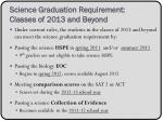 science graduation requirement classes of 2013 and beyond