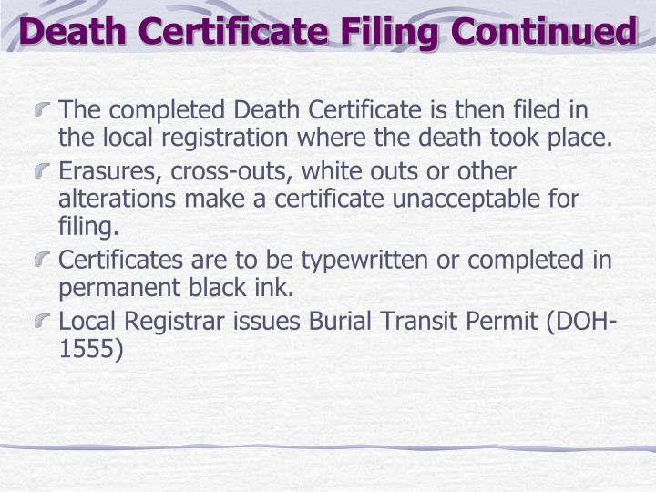 Death Certificate Filing Continued