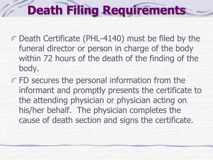 Death Filing Requirements
