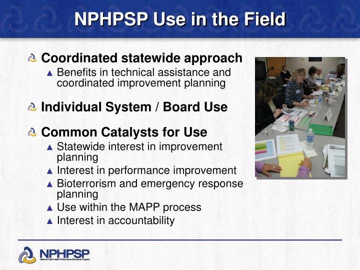 NPHPSP Use in the Field