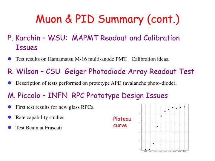 Muon & PID Summary (cont.)