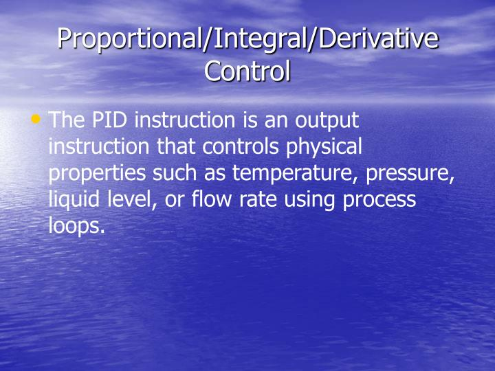 Proportional integral derivative control