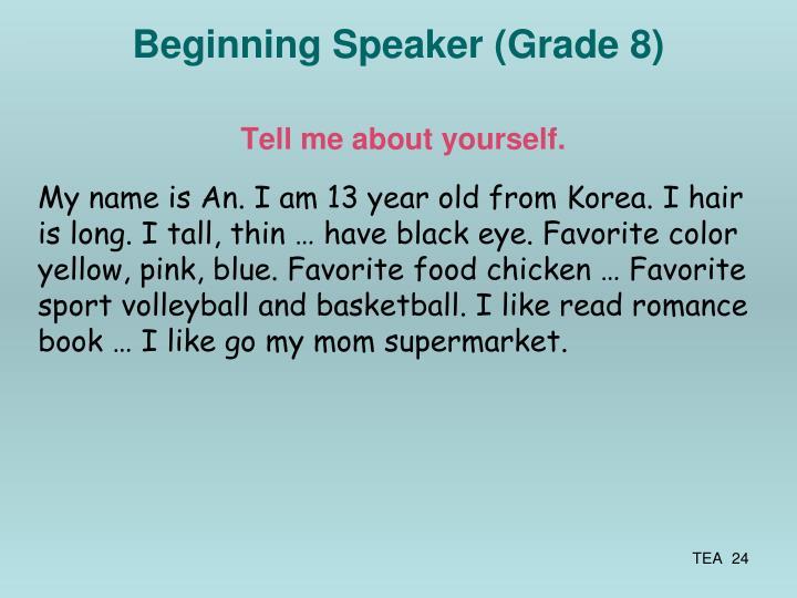 Beginning Speaker (Grade 8)