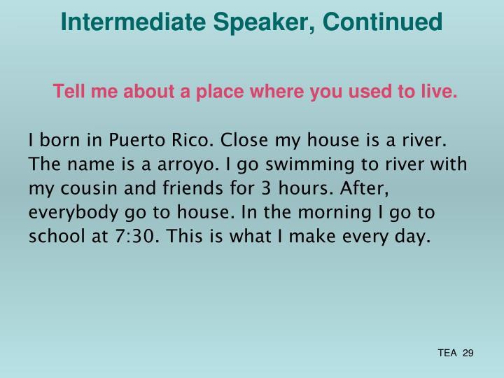 Intermediate Speaker, Continued