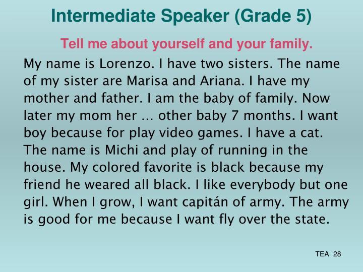 Intermediate Speaker (Grade 5)