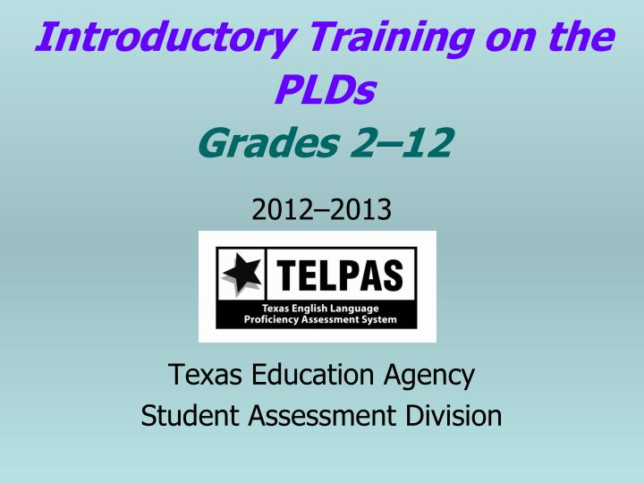 Introductory Training on the PLDs