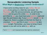 nonacademic listening sample what might a beginning listener understand