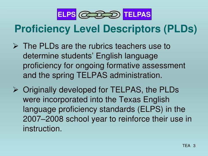 Proficiency Level Descriptors (PLDs)