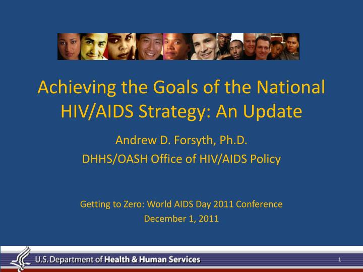 achieving the goals of the national hiv aids strategy an update