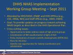 dhhs nhas implementation working group meeting sept 2011