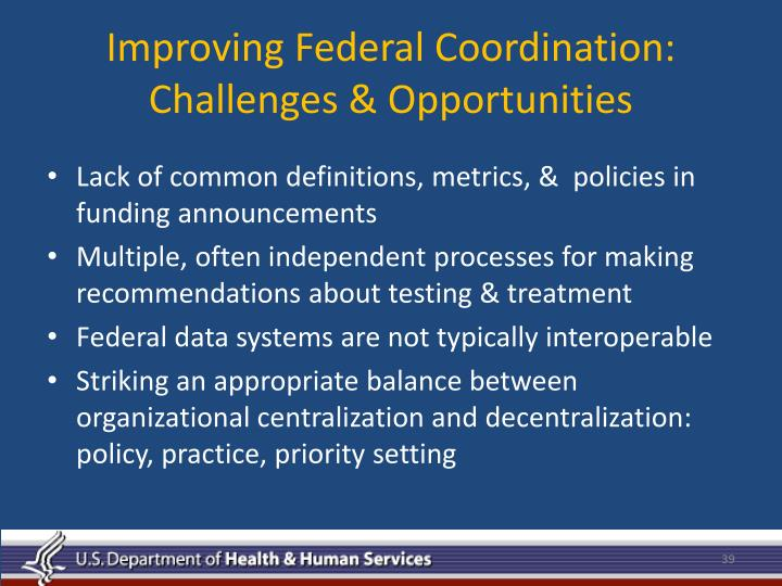 Improving Federal Coordination: Challenges & Opportunities