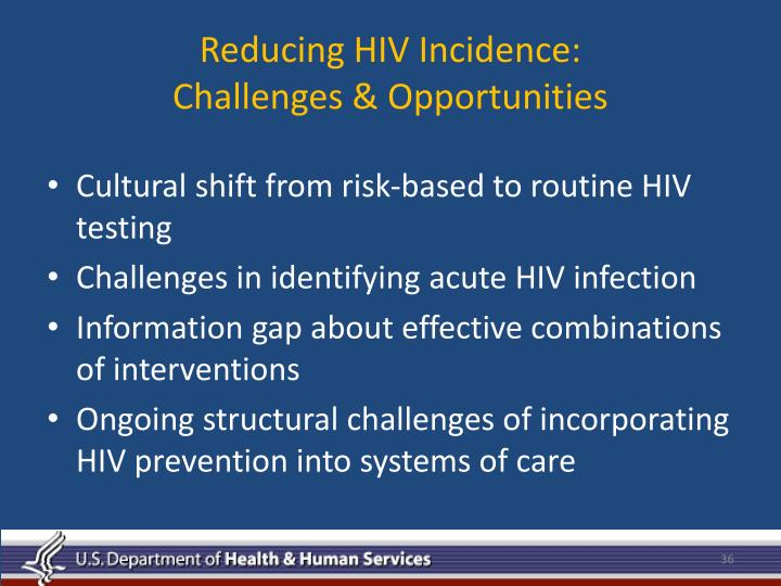 Reducing HIV Incidence: