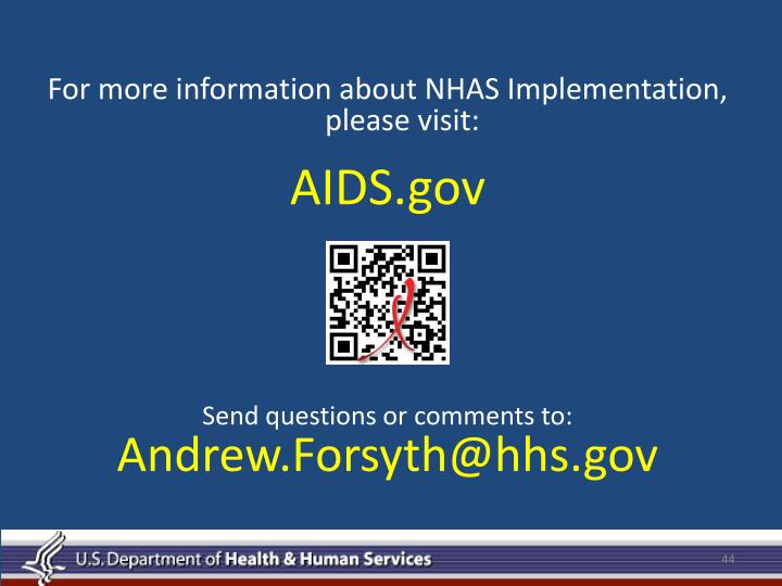 For more information about NHAS Implementation, please visit: