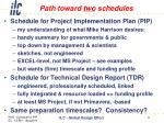 path toward two schedules