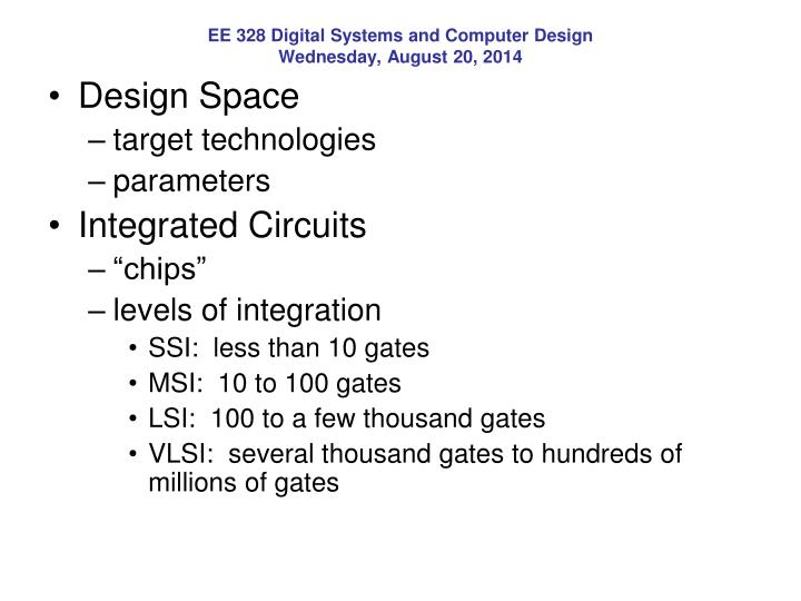 EE 328 Digital Systems and Computer Design