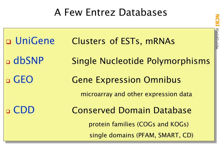 A Few Entrez Databases