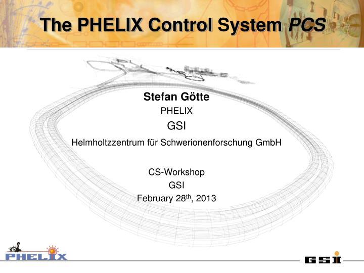 the phelix control s ystem pcs