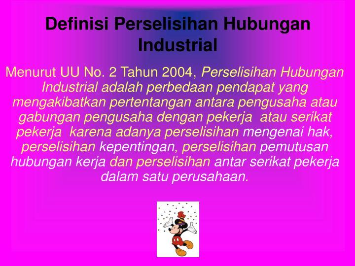 Definisi Perselisihan Hubungan Industrial