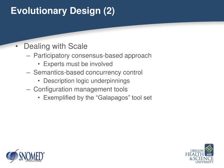 Evolutionary Design (2)