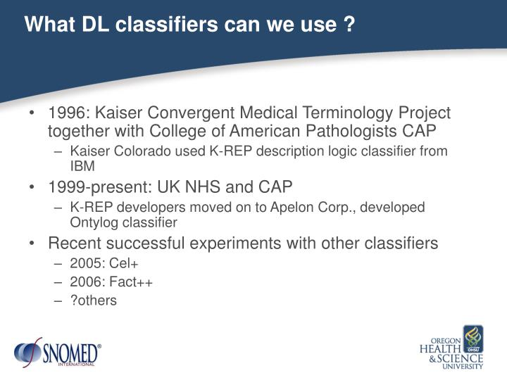 What DL classifiers can we use ?