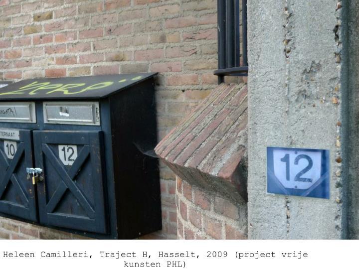 Heleen Camilleri, foto's,Traject H