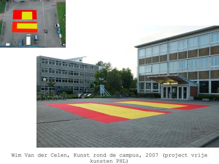 Wim Van der Celen, Kunst rond de Campus