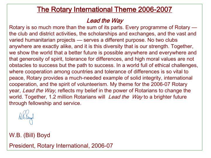 The Rotary International Theme 2006-2007