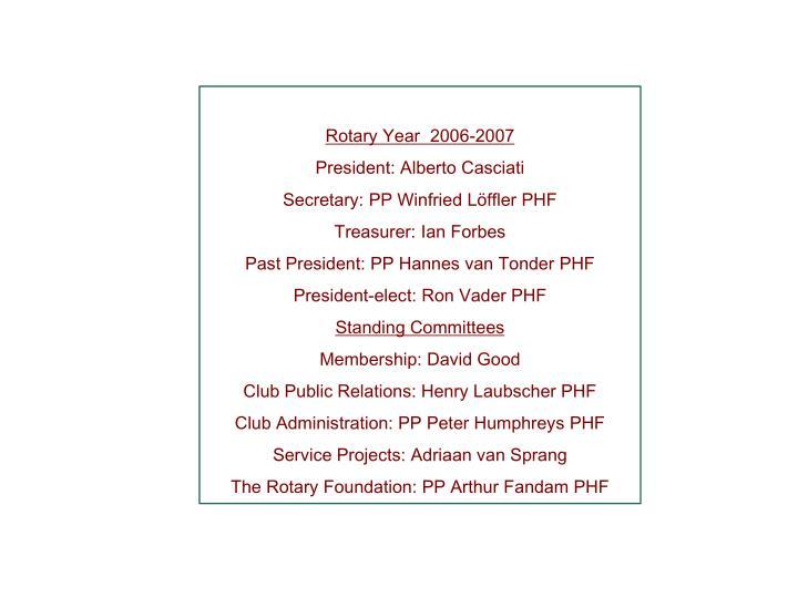 Rotary Year  2006-2007