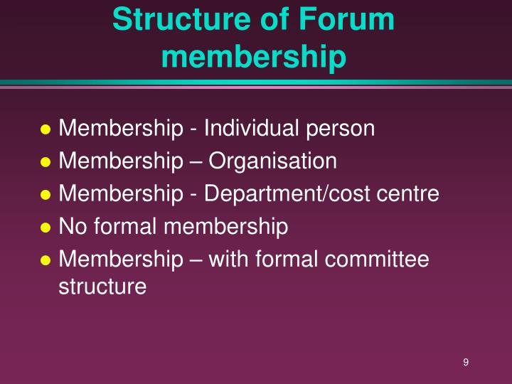 Structure of Forum membership