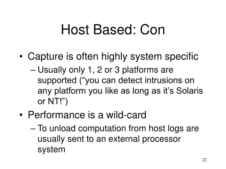 Host Based: Con