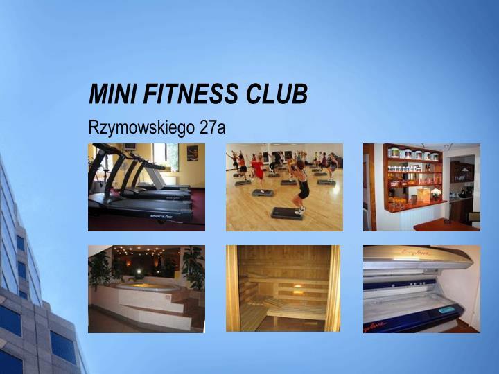 MINI FITNESS CLUB