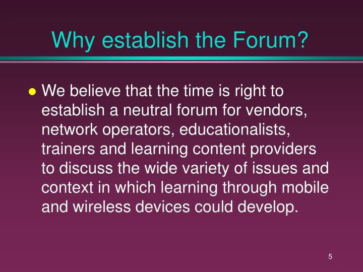 Why establish the Forum?