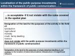 localization of the public purpose investments within the framework of public communication