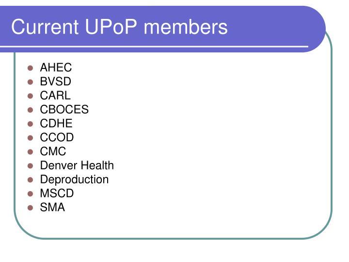 Current UPoP members